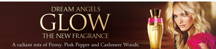 Dream Angels Glow The New Fragrance