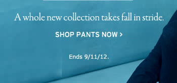 a whole new collection takes fall in stride. shop pants now