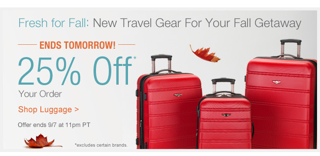 Ends Tomorrow! | Fresh for Fall: New Travel Gear For Your Fall Getaway