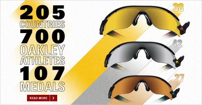205 COUNTRIES 700 OAKLEY ATHLETES 107 MEDALS