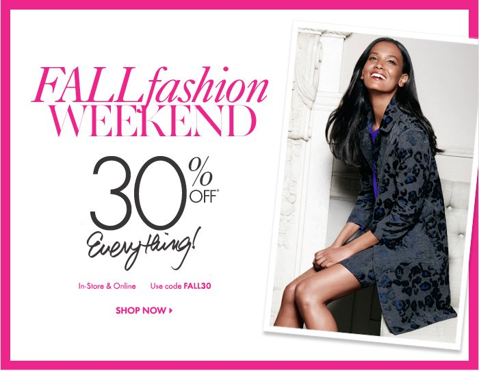 FALL FASHION WEEKEND