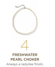 4. Freshwater pearl choker Always a ladylike finish.