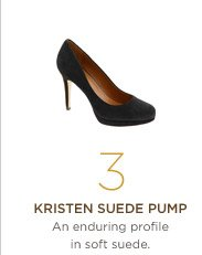 3. Kristen suede pump An enduring profile in soft suede.