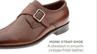 Monk strap shoe | A standout in smooth vintage-finish leather.