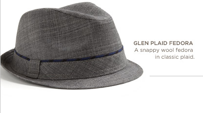 Glen plaid fedora | A snappy wool fedora in classic plaid.