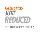 FRESH STYLES | Just Reduced