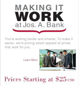 Making It WORK at Jos. A. Bank - Learn More