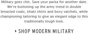MODERN MILITARY - Shop now
