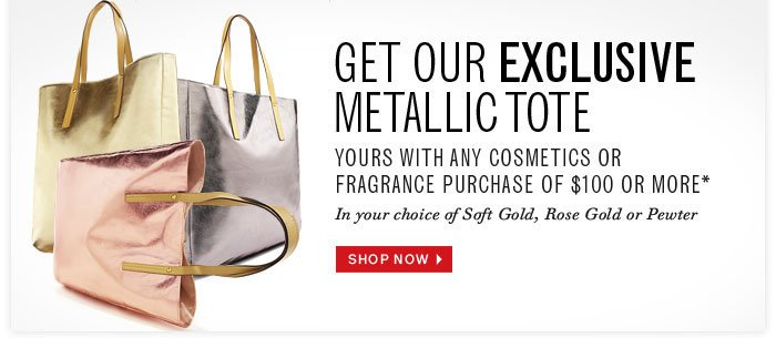 Get Our Exclusive Metallic Tote