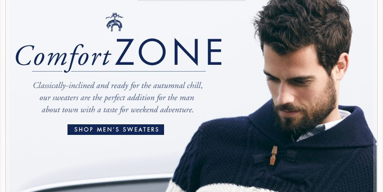 Comfort ZONE - Classically-inclined and ready for the autumnal chill, our sweaters are the perfect addition for...
