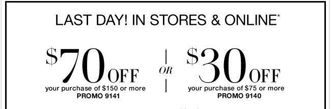 Last Day! Use this coupon and Save! Valid in stores & online!