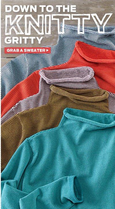 Grab A Sweater >