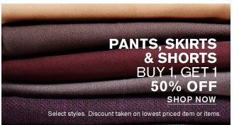 SHOP WOMEN'S PANTS, SKIRTS, SHORTS