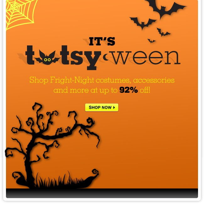 Up to 92% OFF! Halloween Fright-Night costumes, accessories and more.