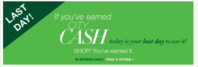 Redeem your City Cash now! You've earned it!