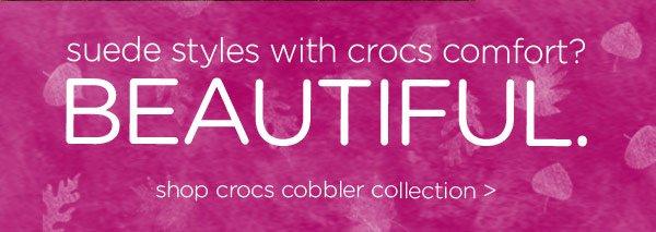 suede styles with crocs comfort? BEAUTIFUL. shop crocs cobbler collection