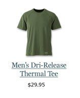 New Men's Dri-Release Thermal Tee, $29.95
