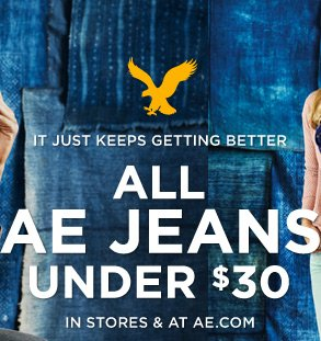 It Just Keeps Getting Better | All AE Jeans Under $30 | In Stores & At AE.com