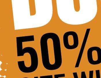 BOGO 50% OFF SITE WIDE SALE