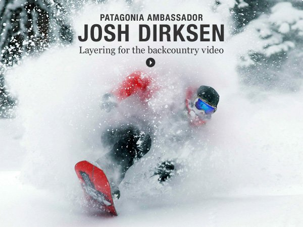 Patagonia Ambassador Josh Dirksen Layering for Backcountry Video