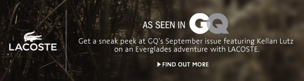 Get a sneak peak at CQ's September issue featuring Kellan Kutz on an Everglades adventure with Lacoste.