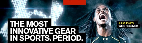 THE MOST INNOVATIVE GEAR IN SPORTS.PERIOD.