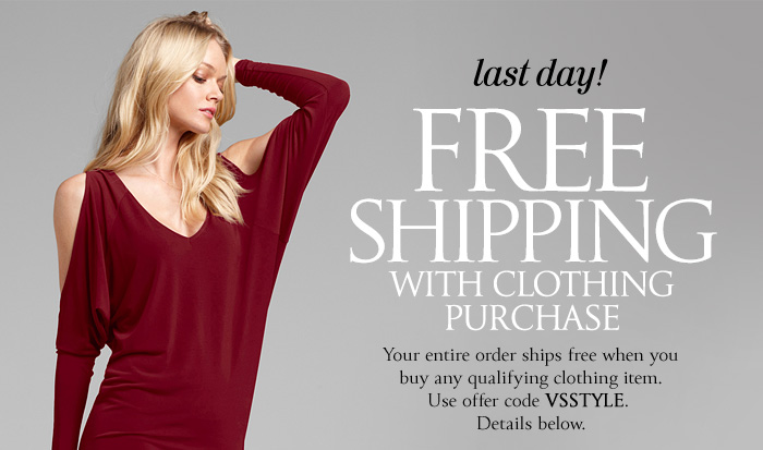 LAST DAY! FREE SHIPPING WITH CLOTHING PURCHASE