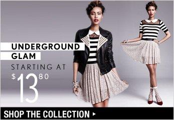 Underground Glam Starting at $13.80 - Shop Now