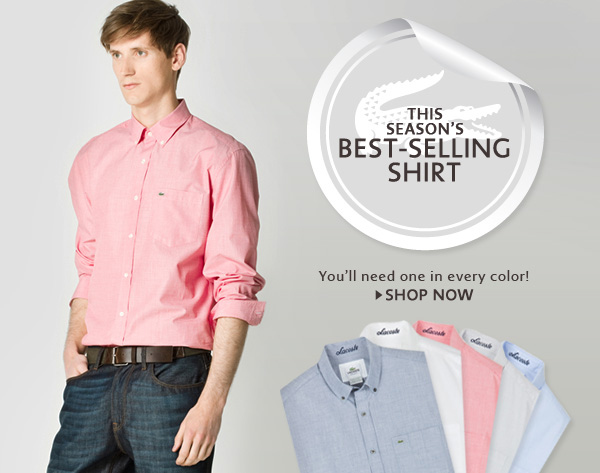 THIS SEASON'S BEST–SELLING SHIRT