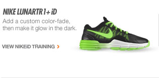 NIKE LUNARTR1+ iD | Add a custom color-fade, then make it glow in the dark. | VIEW NIKEiD TRAINING