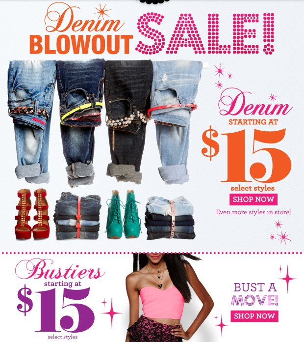 Denim Blowout Sale! Denim Starting at $15. Select styles. SHOP NOW
