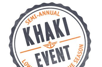 Semi-annual Khaki Event Lowest Prices of the Season