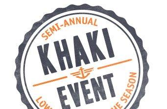 Semi-annual Khaki Event Lowest Prices of the Season