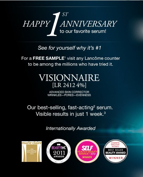 HAPPY 1ST ANNIVERSARY to our favorite serum! | See for yourself why it's #1 | For a FREE SAMPLE(1) visit any Lancome counter to be among the millions who have tried it.