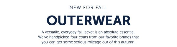 New For Fall: Outerwear