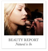 BEAUTY REPORT Natural is In