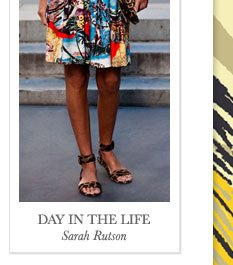 DAY IN THE LIFE Sarah Rutson