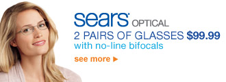 Sears(R) Optical | 2 PAIRS OF GLASSES with no-line bifocals $99.99 | see more