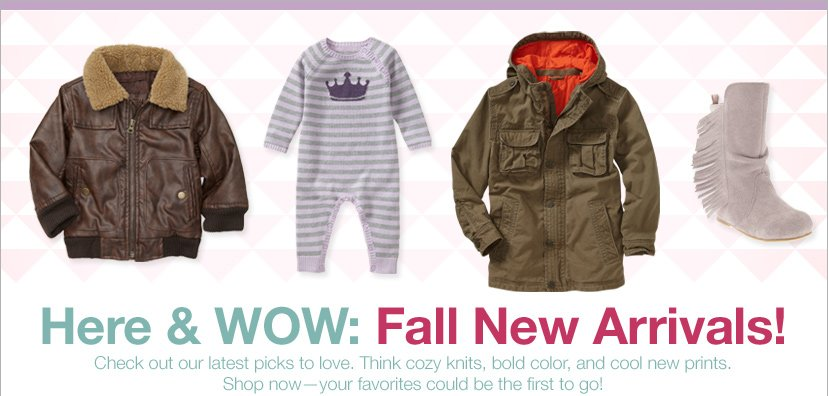 Here & WOW: Fall New Arrivals!