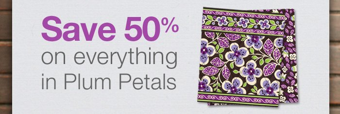 Save 50% on everything in Plum Petals