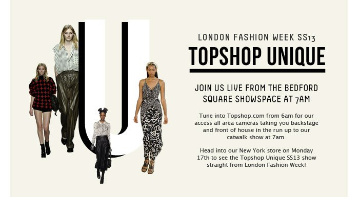 TOPSHOP UNIQUE STARTS AT 7AM - Be part of a fashion first