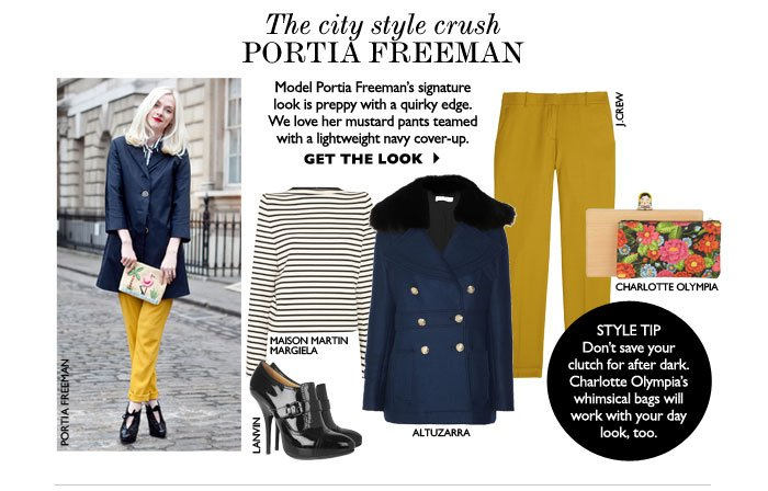 THE CITY STYLE CRUSH – PORTIA FREEMAN – Model Portia Freeman's signature look is preppy with a quirky edge. We love her mustard pants teamed with a lightweight navy cover-up. GET THE LOOK