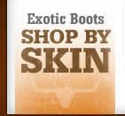Shop Exotic Boots by Skin