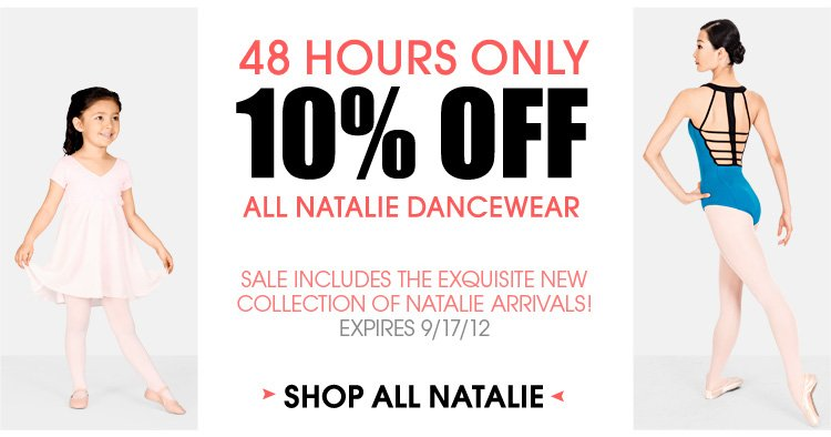 10% Off All Natalie Dancewear!  Expires 9-17-2012