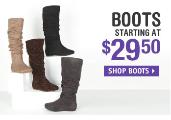 BOOTS STARTING AT  $29.50