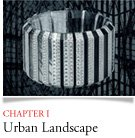 CHAPTER I Urban Landscape