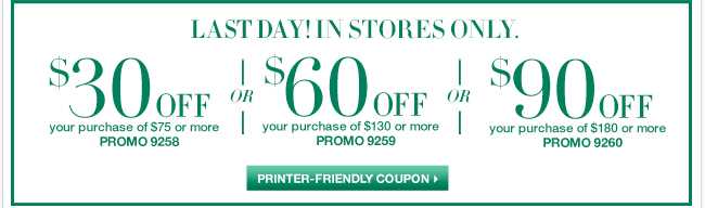 Last Day - In Store only. Use this In Store coupon. Shop Now!