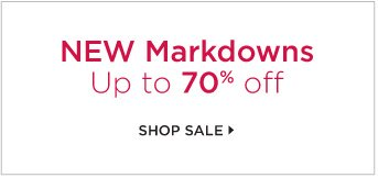 New Markdowns Up to 70% off