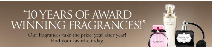 10 Years of Award Winning Fragrances!