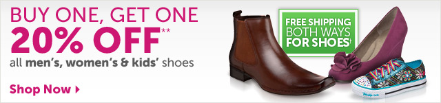 BUY ONE, GET ONE 20% OFF** all men's, women's & kids' shoes - Shop Now